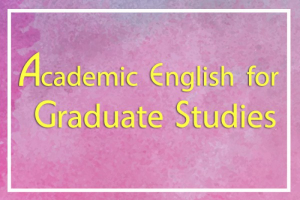 Announcement of student who able to enroll the course  Academic English for Graduate Studies 2 (Round 2/2019)